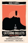 CATCHING BULLETS - Final Cover (with PRELUDE) - Copy (2)
