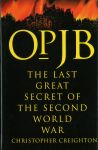 OPJB: The Last Secret of the Second World War