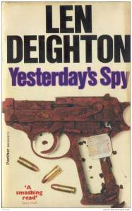 Len Deighton's 1975 novel, Yesterday's Spy