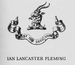 """Let the deed shaw"" is the Fleming clan's Scottish motto, originating from the 1300s."