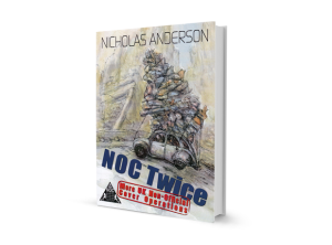 NOC Twice: More UK Non-Official Cover Operations by Nicholas Anderson