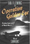 'Ian Fleming and Operation Golden Eye: Keeping Spain out of World War II'
